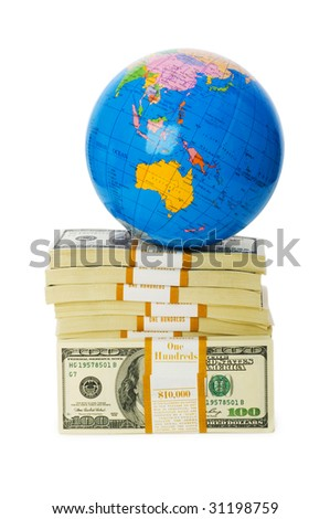 Globe and stack of dollars isolated on white