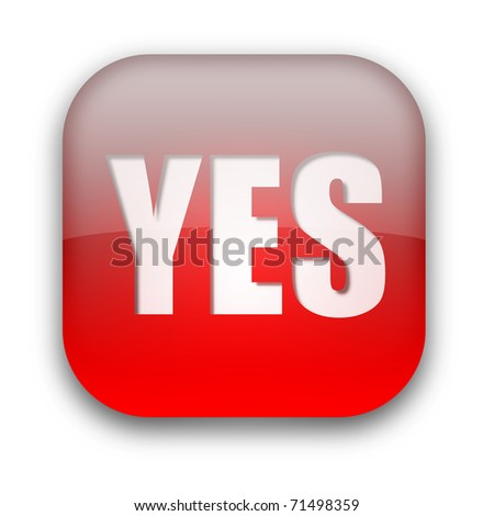 Glossy YES button isolated over white background