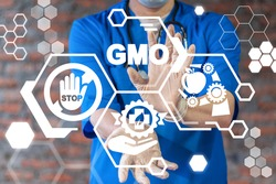 GMO Medical Concept. Genetically Modified Food Health Science Biotechnology Research Technology.