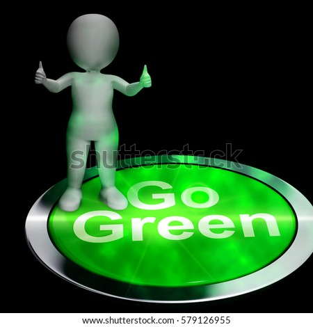 Go Green Button Shows Recycling And Eco Friendly 3d Rendering