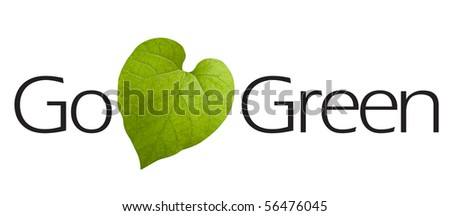Go Green type.