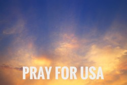 God bless America. pray for USA. background for good will and hope for escalation form various problems occurring right now. cloud and light ray in silver linings concept.
