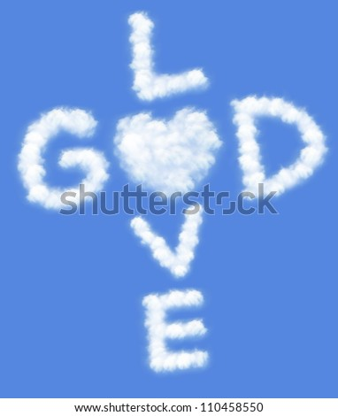 God is love! text in clouds form with blue sky background