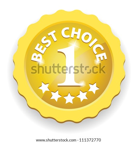 Gold Best Choice Sign with number one and five stars - isolated on white