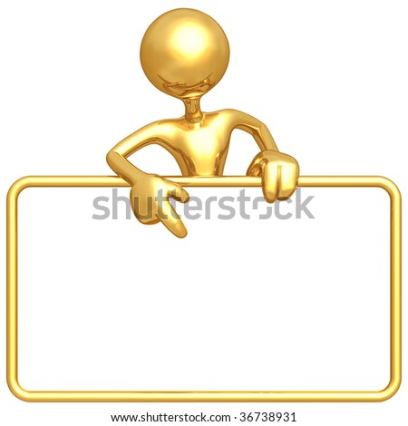 Gold Guy With Blank Sign