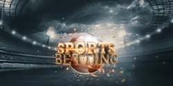 Gold Lettering Sports Betting Background with Soccer Ball and Stadium. Bets, sports betting, watch sports and bet