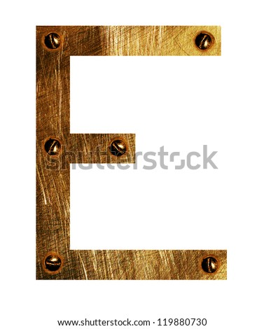 Gold metal Letter E  on a white isolated background.