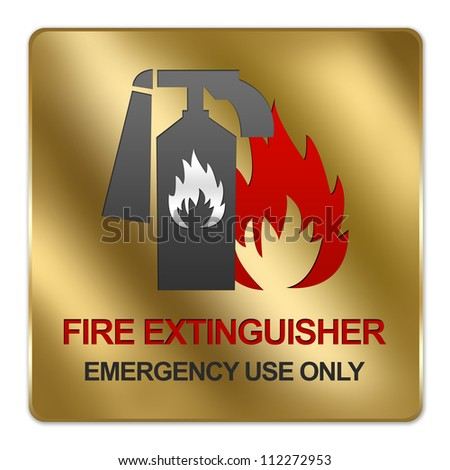 Gold Metallic Style Plate For Fire Extinguisher Emergency Use Only Sign Isolated on White Background
