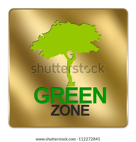 Gold Metallic Style Plate For Green Zone Sign Isolated on a White Background