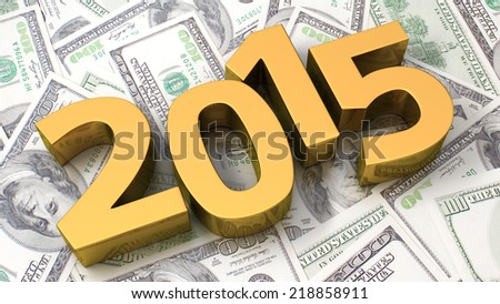 Gold 2015 on the background of one hundred dollar bills