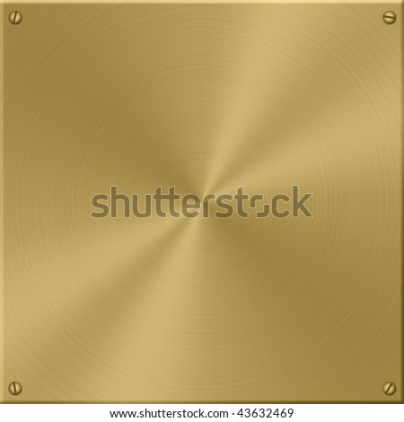 Gold plate, brushed in circles, with screws.