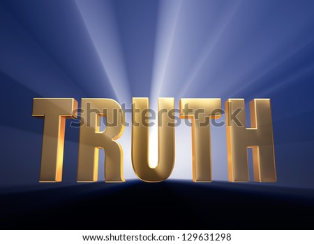 "Gold ""TRUTH"" on dark blue background brilliantly backlit with light rays shining through."