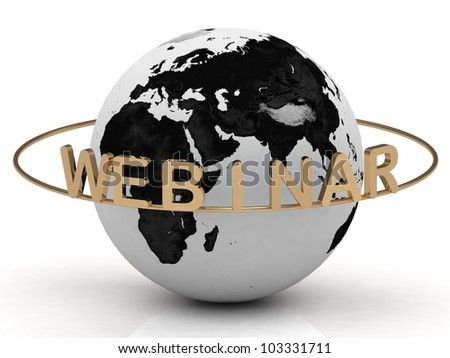 Gold Webinar and ring, abstraction of the inscription around the earth on a white background