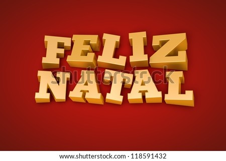 Golden Feliz Natal (Merry Christmas in portuguese) text on a red background (3d illustration)