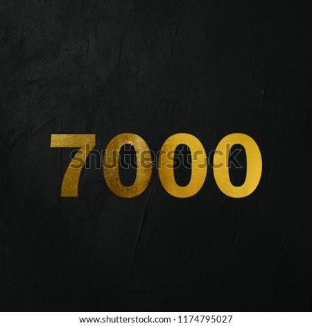 Golden 7000 Number Write On The Dark Wall Background. Golden 7000 Number Logo. 3D İllustration. #1174795027
