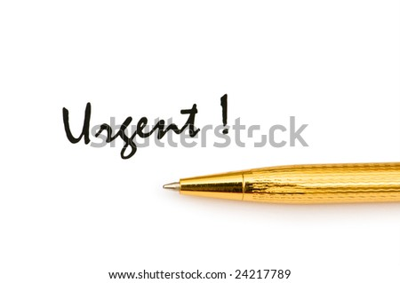 Golden pen and urgent message isolated on white