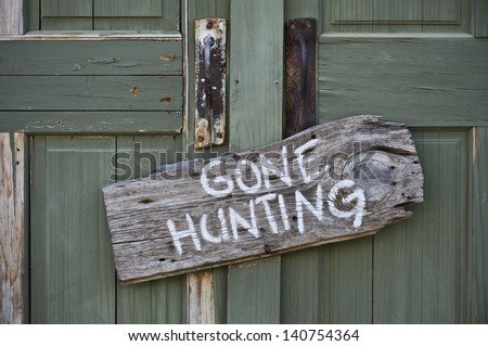 Stock Photo Gone Hunting.
