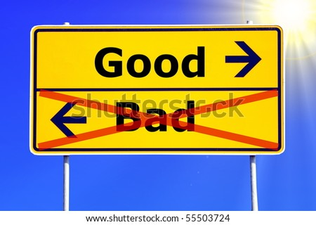 good and bad choice concept with yellow road sign