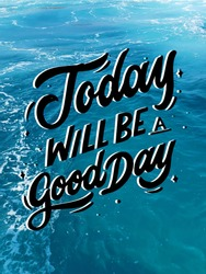 Good day quotes motivational in sea background