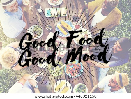 Good Food Good Mood Gourmet Cuisine Catering Culinary Concept
