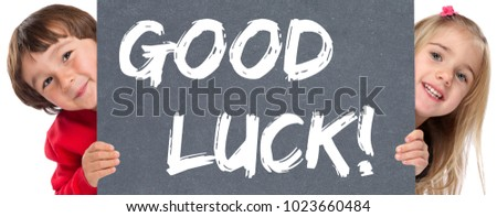 Good luck success successful test wish wishing young children boy girl #1023660484