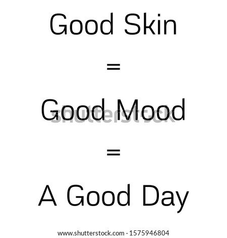 good mood and good skin quote