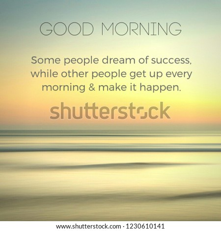 Good morning motivational quotes thoughtful