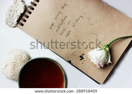 Good morning or Notes, Time management, Creative background, a Tea cup, Morning tea, Yoga and meditation, Healthy lifestyle
