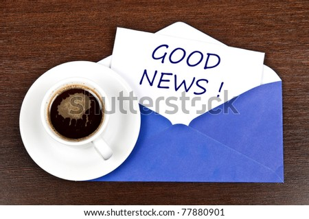 Good news message and coffee