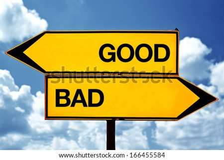 Good versus bad, opposite direction signs as concept of choice and moral dilemma