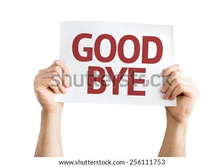 Goodbye card isolated on white background