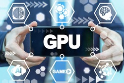 GPU Nano Graphics Processing Unit Mobile Electronic Technology. Man holds smartphone with gpu word on a display. Mobile Gaming Hardware Tech.