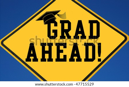 Grad Ahead sign
