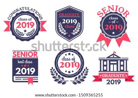 Graduate senior school badge. Graduation day emblem, graduates congratulations badges and education emblems. 2019 seniors college academy diploma logo.  illustration isolated symbols set
