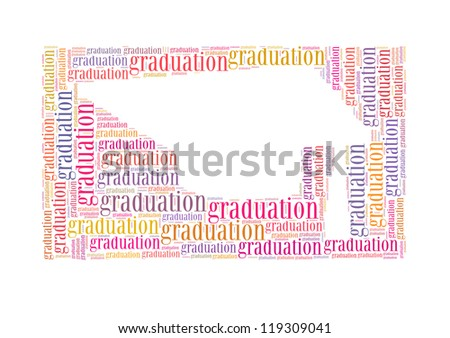 graduatio text collage Composed in the shape of graduation cap