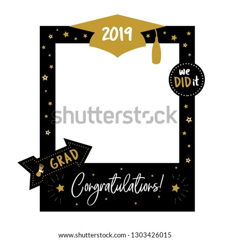 Graduation party photo booth props. Frame with cap for grads. Concept for selfie. Photobooth element. Congradulation grad quote. Gold and black decoration for celebration