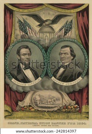Grand national union banner for Abraham Lincoln and his 1864 running mate, Andrew Johnson of Tennessee.
