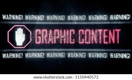 Graphic content, warning text on screen, system message, notification. 3D illustration