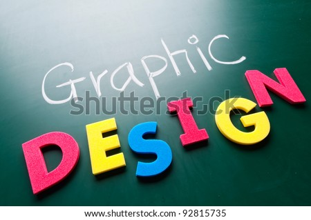 Graphic design concept, colorful words on blackboard. #92815735