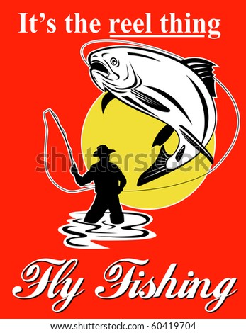 "graphic design illustration of Fly fisherman catching trout with fly reel with text wording   ""it's the reel thing"" and  ""fly fishing""set inside a red rectangle done in retro style"