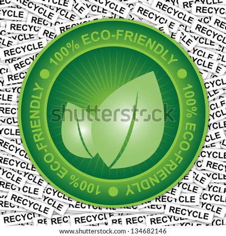 Graphic For Save The Earth or Stop Global Warming Concept Present By Green Eco-Friendly Badge With Green Leaf Sign Inside in Recycle Label Background