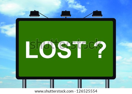 Graphic of a lost street sign on Cloud Background