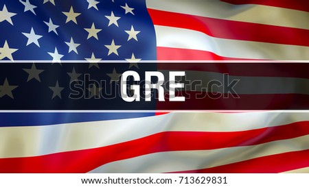 GRE exam. GRE United States. Speaking English Language Concept. Graduate Record Examinations. USA GRE flag. score practice test club United States USA student, study, success,