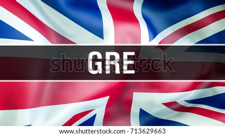 GRE exam on United Kingdom flag waving in the wind. Speaking English Language Concept. Graduate Record Examinations UK GRE - Test of English.