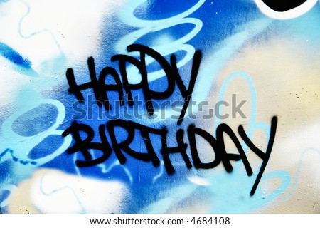 Great Graffiti tag, colorful and vibrant with Happy Birthday wording - stock photo