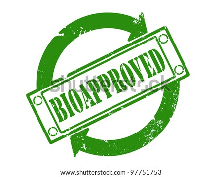 Green Bioapproved stamp print with grunge effect - Bio concept