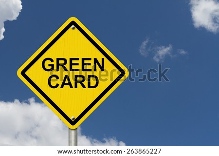 Green Card Warning Sign, Yellow warning road sign with words Green Card with sky background