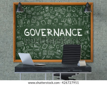 Green Chalkboard with the text Governance Hangs on the Gray Concrete Wall in the Interior of a Modern Office. Illustration with Doodle Style Elements. 3d.