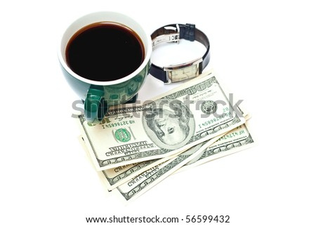 Green cup with coffe, dollars and watch isolated on white background