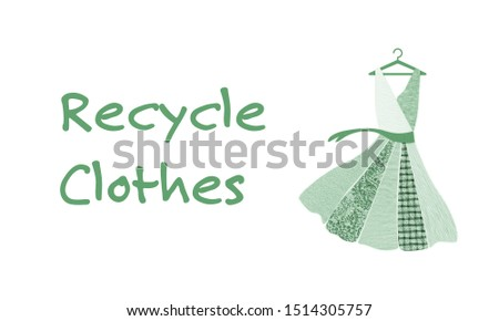 Green dress on hanger made with recycled fabric textures with Recycle clothes text. Sustainable fashion and conscious consumerism concept.